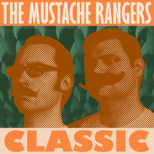 Mustache Rangers Classic