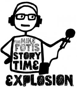 The Mike Fotis Story Time Explosion