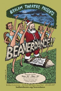 Beaverdace! at Bedlam Theatre