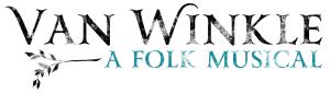 Van Winkle - a folk musical