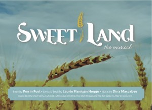 Sweet Land The Musical