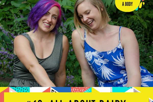 All About Dairy | You Have a Body Podcast: Episode 60