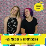 Tension & Hypertension | You Have a Body Podcast: Episode 65
