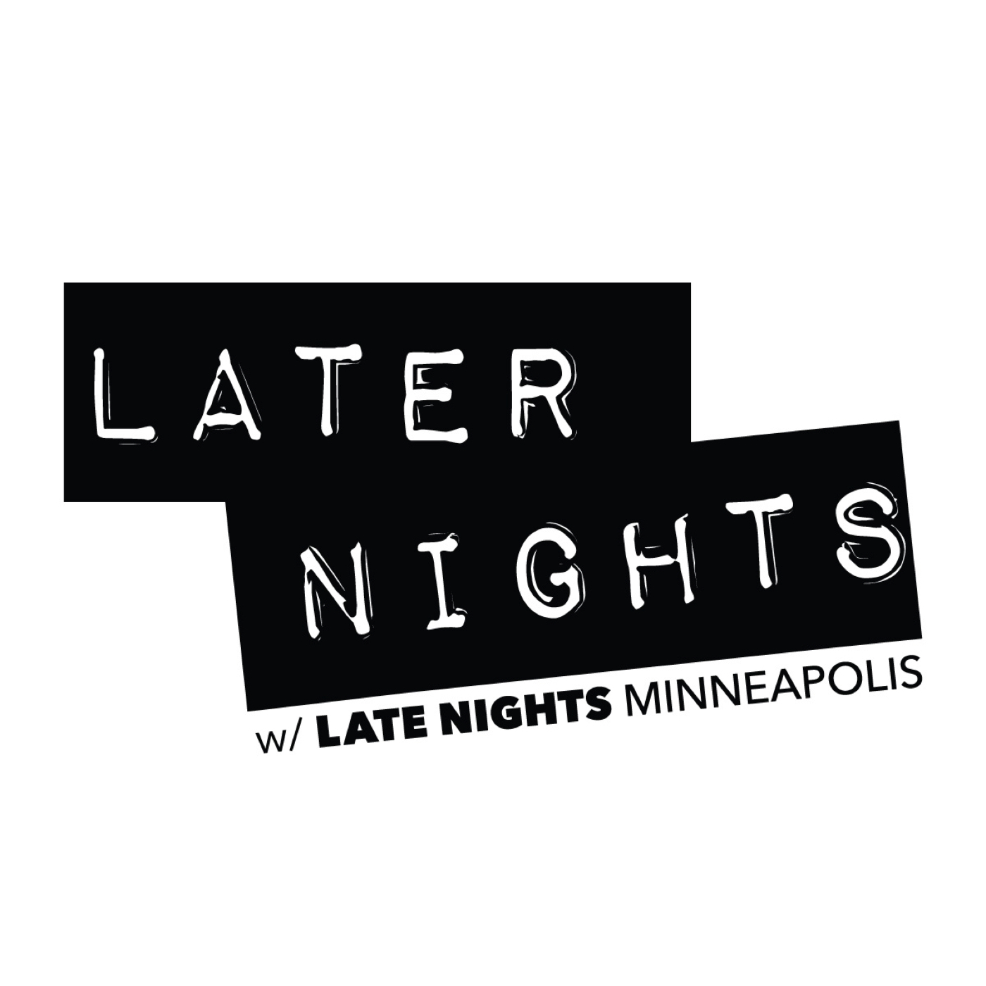 Later Nights Podcast